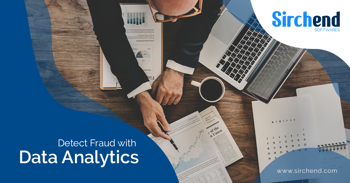 Data Analytics, Fraud Detection and Prevention using Data Analytics, Sirchend Softwares