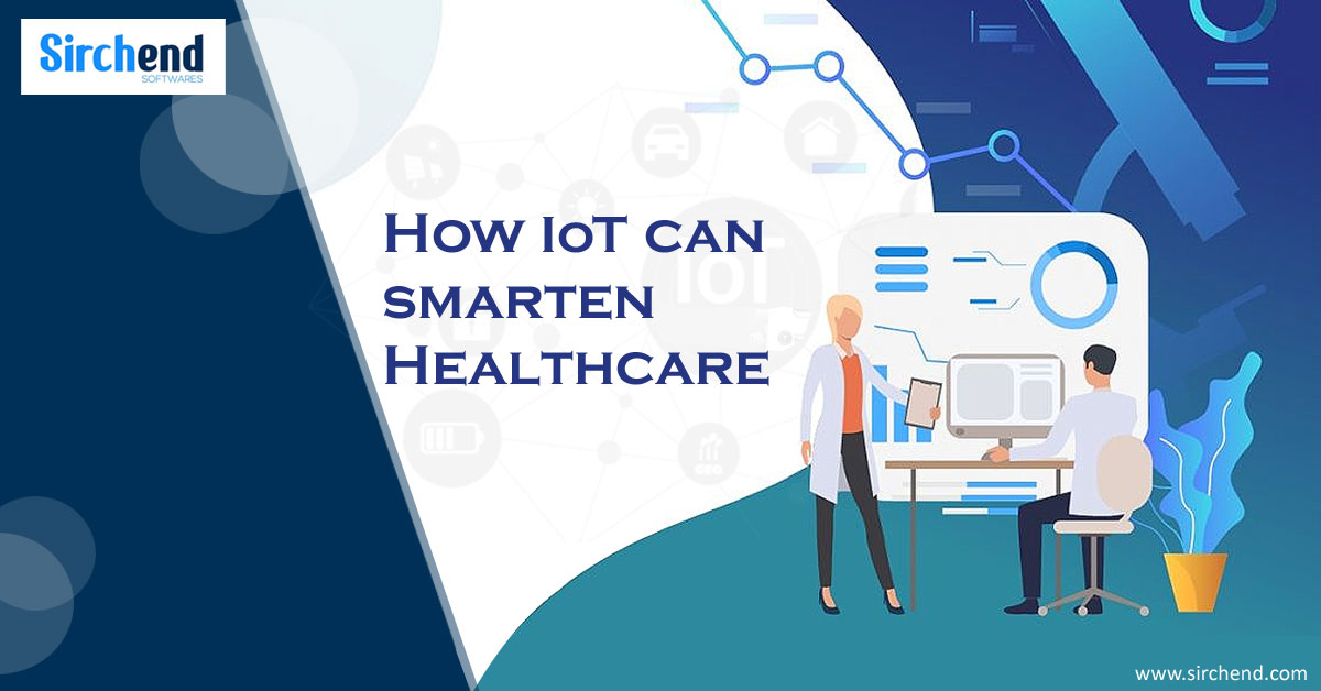 Smart Healthcare: How IoT Improves Health Services